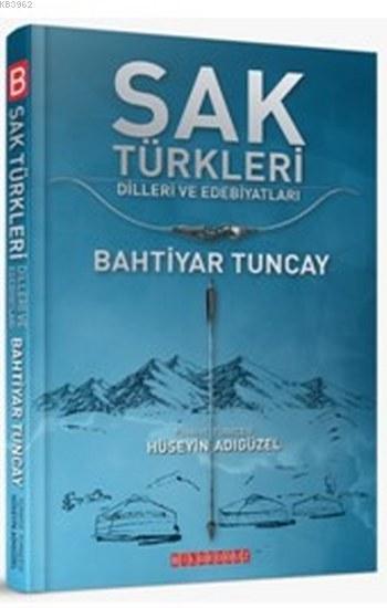 Sak Türkleri; Dilleri ve Edebiyatı