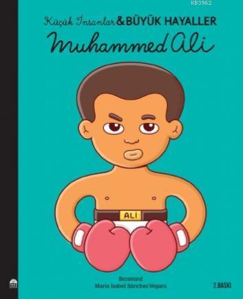 Muhammed Ali; Küçük İnsanlar Büyük Hayaller