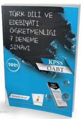 2021 ÖABT Türk Dili Edebiyatı Öğretmenliği Dijital Çözümlü 7 Deneme Sınavı
