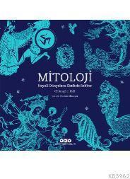 Mitoloji; Hayali Dünyalara Eksiksiz Rehber