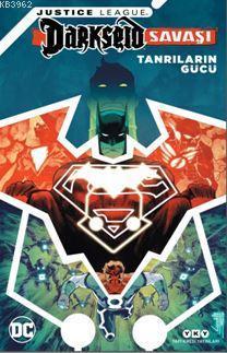 Justice League Darkseid Savaşı; Tanrıların Gücü