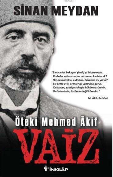 Vaiz; Öteki Mehmed Âkif