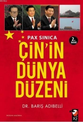 Pax Sinica; Çin'in Dünya Düzeni