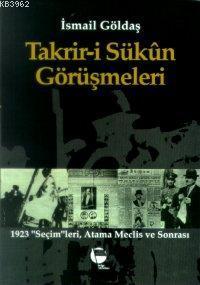 Takrir-i Sükun Görüşmeleri; 1923