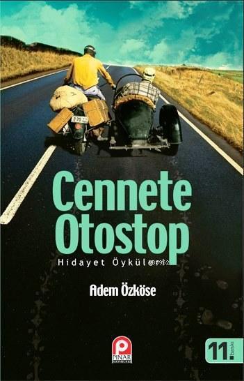 Cennete Otostop; Hidayet Öküleri
