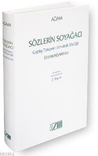 Sözlerin Soyağacı; Çağdaş Türkçenin Etimolojik Sözlüğü