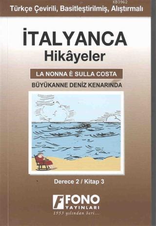 İtalyanca Hikayeler - Büyükanne Deniz Kenarında (Derece 2)