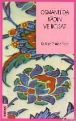 Osmanlı'da Kadın ve İktisat