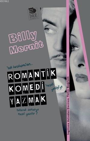 Romantik Komedi Yazmak;
