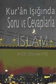 Kur'an Işığında Soru ve Cevaplarla İslam 6