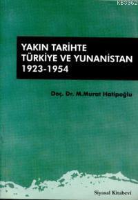 Yakın Tarihte Türkiye ve Yunanistan 1923-1954
