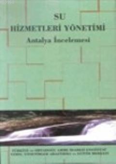 Su Hizmetleri Yönetimi; Antalya İncelemesi