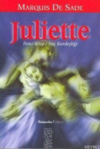Juliette; İkinci Kitap Suç Kardeşliği