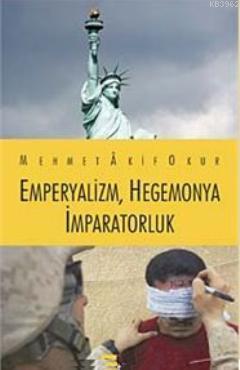 Emperyalizm, Hegemonya, İmparatorluk