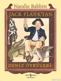 Jack Plank'tan Deniz Öyküleri; Ölümsüz Aile'nin Yazarından