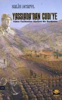 Yassıada'dan Cudi'ye; Yakın Tarihimize Samimi Bir Derkenar