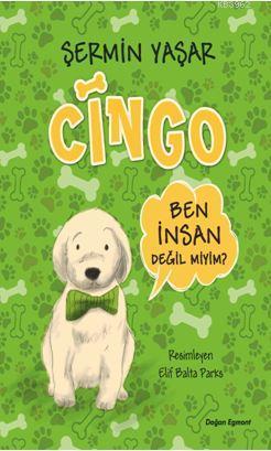 Cingo (İmzalı); Ben İnsan Değil Miyim?