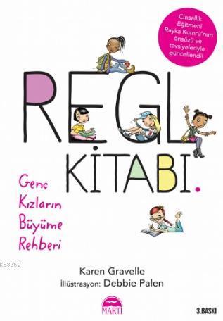 Regl Kitabı; Genç Kızların Büyüme Rehberi