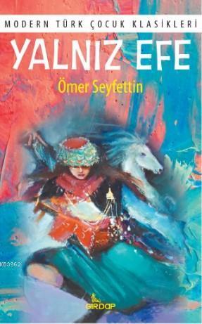 Yalnız Efe; Modern Türk Çocuk Klasikleri