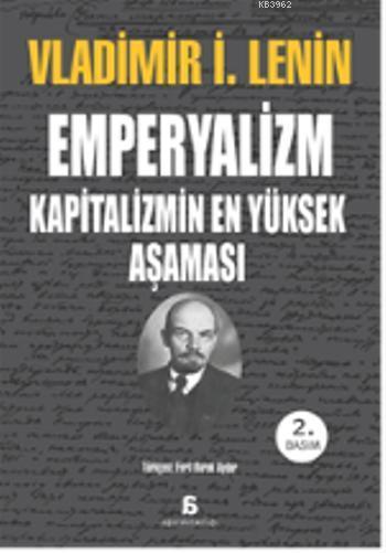 Emperyalizm; Kapitalizmin En Yüksek Aşaması