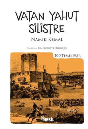Vatan Yahut Silistre; Namık Kemal