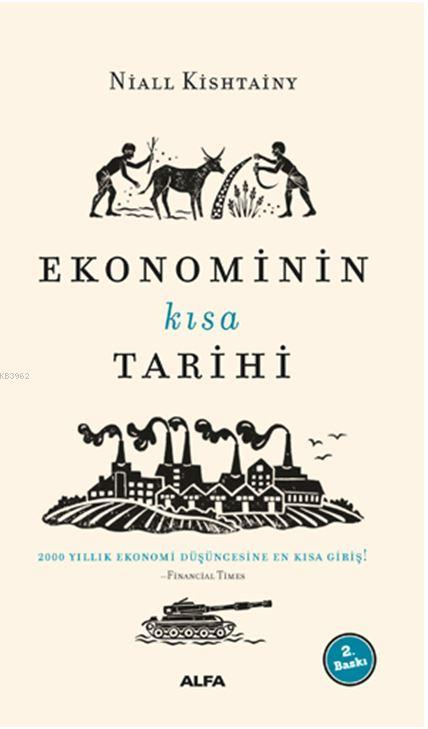 Ekonominin Kısa Tarihi; 2000 Yıllık Ekonomi Düşüncesine En Kısa Giriş