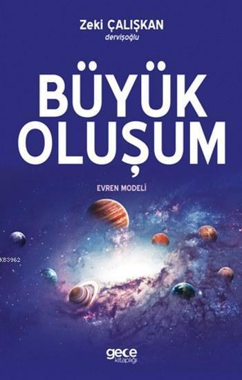 Büyük Oluşum; Evren Modeli