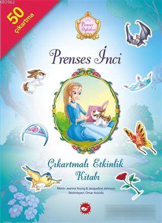 Prenses İnci Çıkartmalı Etkinlik Kitabı - Prenses Öyküleri