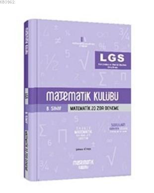 Matematik Kulübü LGS Matematik 20 Zor Deneme