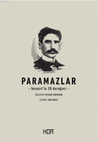 Paramazlar - Beyazıt'ta 20 Darağacı