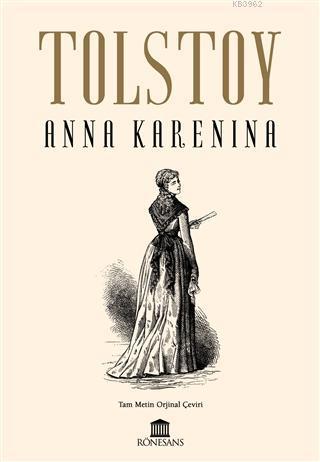 Anna Karenina; Tam Metin Orijinal Çeviri