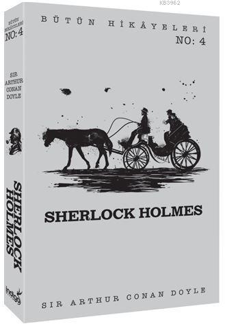 Sherlock Holmes - Bütün Hikâyeleri 4