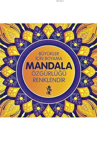 Özgürlüğü Renklendir Mandala