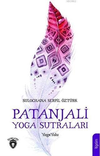 Patanjali Yoga Sutraları; Yoga Yolu