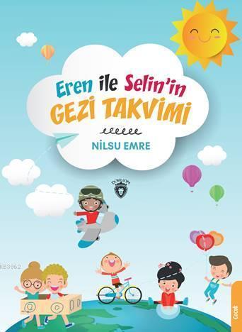 Eren ile Selin'in Gezi Takvimi