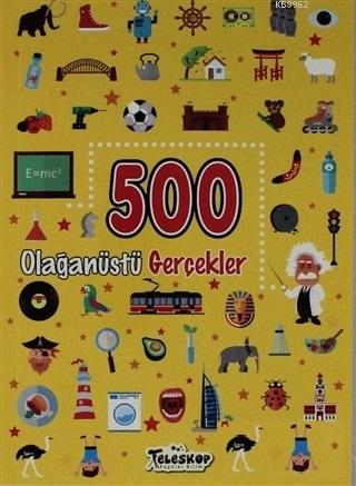 500 Olağanüstü Gerçekler