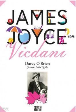 James Joyce'un Vicdanı Darcy O'Brien