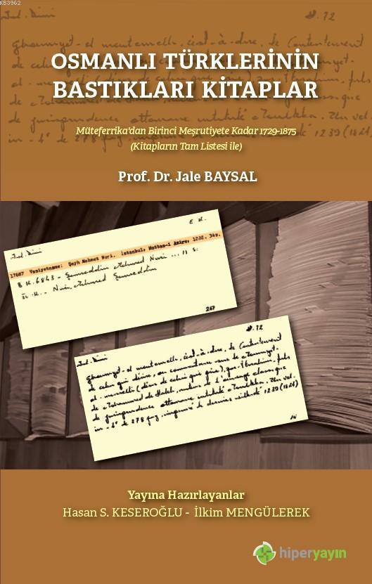 Osmanlı Türklerinin Bastıkları Kitaplar