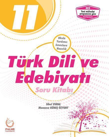 Palme Yayınları 11. Sınıf Türk Dili ve Edebiyatı Soru Kitabı Palme