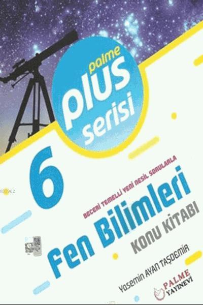 6.Sınıf Fen Bilimleri Plus Serisi Konu Kitabı