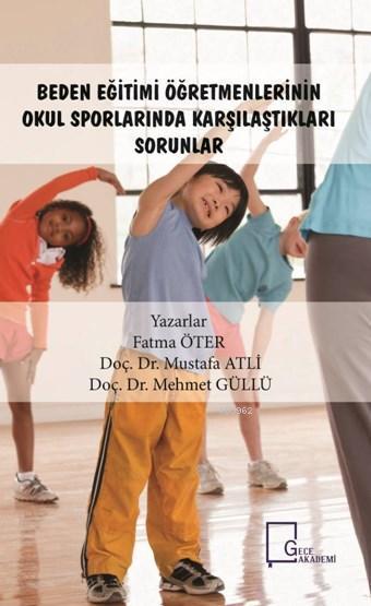 Beden Eğitimi Öğretmenlerinin Okul Sporlarında Karşılaştıkları