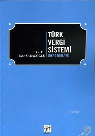 Türk Vergi Sistemi (Ders Notları)