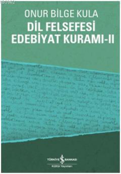 Dil Felsefesi Edebiyat Kuramı 2
