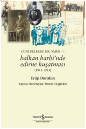 Balkan Harbinde Edirne Kuşatması