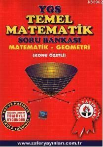 YGS Temel Matematik Konu Özetli Soru Bankası; Matematik-Geometri