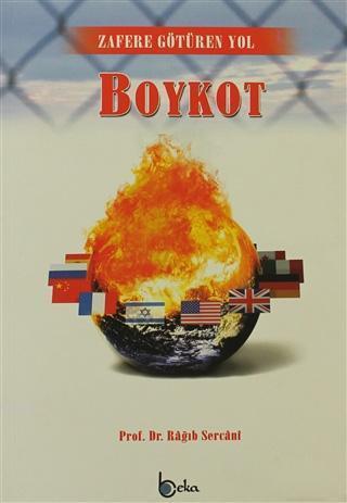 Boykot; Zafere Götüren Yol