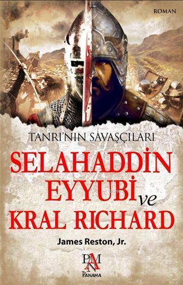 Tanrı'nın Savaşçıları; Üçüncü Haçlı Seferinde Selahaddin Eyyubi ve Aslan Yürekli Richard