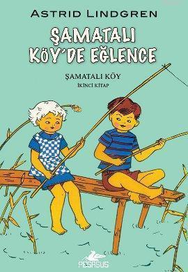 Şamatalı Köy'de Eğlence; Şamatalı Köy 2. Kitap
