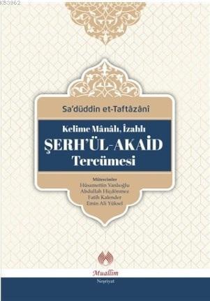 Kelime mânâlı, izahlı Şerh'ül-Akaid Tercümesi