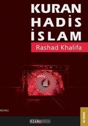Kuran, Hadis, İslam